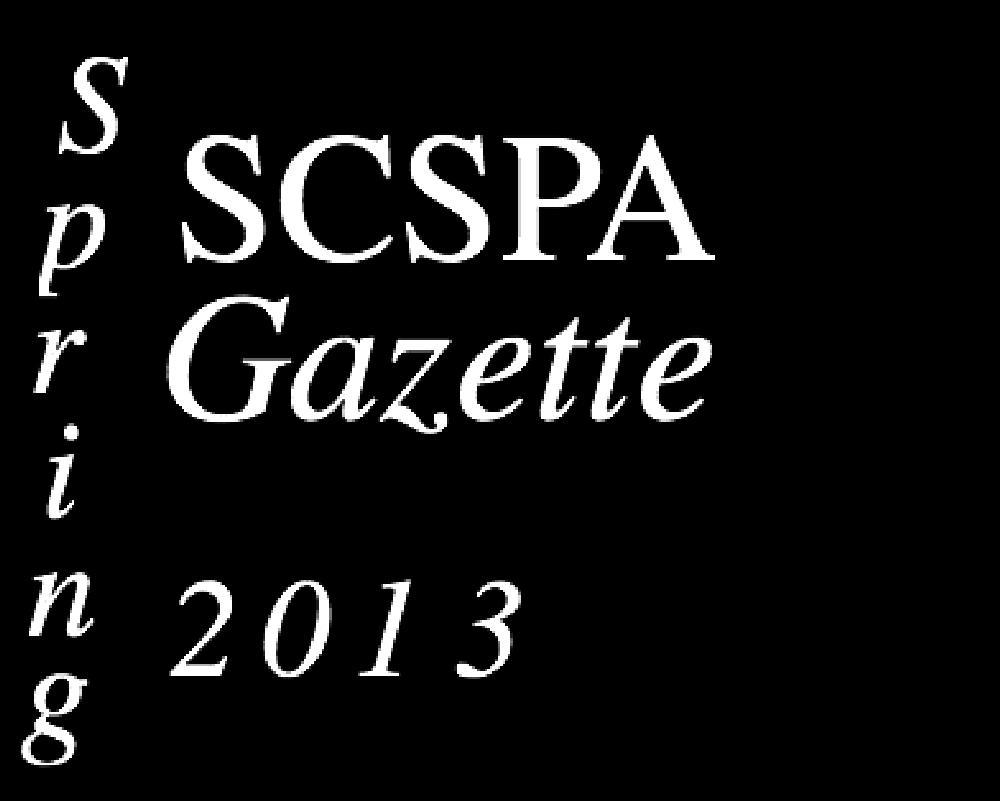 SCSPA+Gazette%3A+Spring+2013